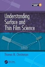 Understanding Surface and Thin Film Science