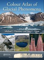 Colour Atlas of Glacial Phenomena af Michael J. Hambrey