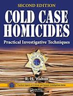 Cold Case Homicides (Practical Aspects of Criminal & Forensic Investigations)