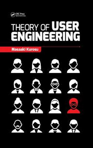 Theory of User Engineering af Masaaki Kurosu
