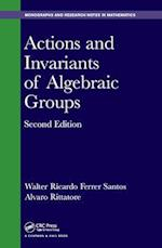 Actions and Invariants of Algebraic Groups, Second Edition (Chapman HallCRC Monographs and Research Notes in Mathematics)