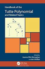 Handbook of the Tutte Polynomial (Monographs and Research Notes in Mathematics)