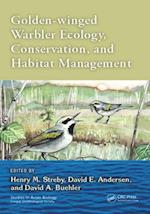 Golden-winged Warbler Ecology, Conservation, and Habitat Management (Studies in Avian Biology)