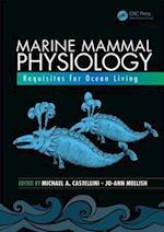 Marine Mammal Physiology (CRC Marine Biology Series)