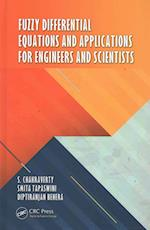 Fuzzy Differential Equations and Applications for Engineers and Scientists af S. Chakraverty