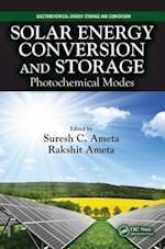 Solar Energy Conversion and Storage af Suresh C. Ameta