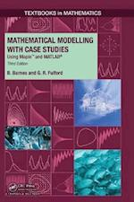 Mathematical Modelling with Case Studies (Textbooks in Mathematics, nr. 25)