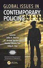 Global Issues in Contemporary Policing (International Police Executive Symposium Co-publications)