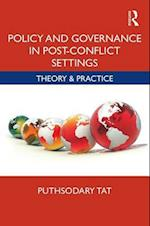 Policy and Governance in Post-Conflict Settings