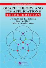 Graph Theory and Its Applications, Third Edition (Textbooks in Mathematics)