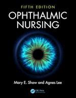 Ophthalmic Nursing af Mary E. Shaw
