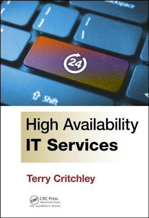 Bog, hardback High Availability IT Services af Terry Critchley