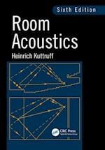 Room Acoustics, Sixth Edition