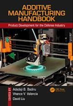 Additive Manufacturing Handbook (Systems Innovation Book Series)
