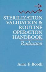 Sterilization Validation and Routine Operation Handbook (Sterilization Validation and Routine Operation Handbook Series)