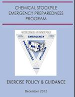 Exercise Policy and Guidance for the Chemical Stockpile Emergency Preparedness Program (December 2012)