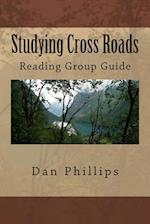 Studying Cross Roads af Dan Phillips