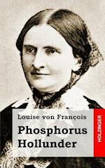 Phosphorus Hollunder