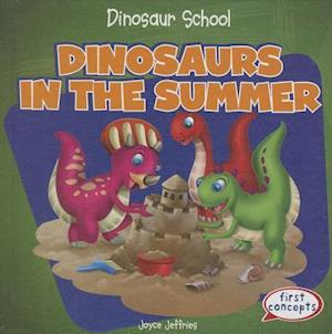 Dinosaurs in the Summer