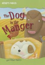 The Dog in the Manger and Other Fables (Aesop's Fables)