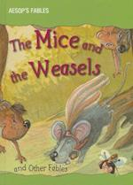 The Mice and the Weasels and Other Fables (Aesop's Fables)