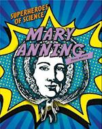 Mary Anning (Superheroes of Science)