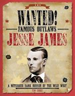 Jesse James (Wanted Famous Outlaws)