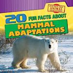 20 Fun Facts About Mammal Adaptations (Fun Fact File)