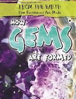 How Gems Are Formed