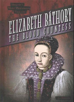 Bog, ukendt format Elizabeth Bathory af Jill Keppeler