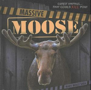 Massive Moose