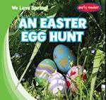 An Easter Egg Hunt (We Love Spring)