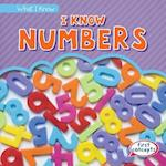 I Know Numbers (What I Know)