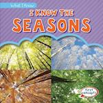 I Know the Seasons (What I Know)