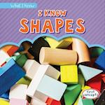 I Know Shapes (What I Know)