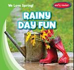 Rainy Day Fun (We Love Spring)