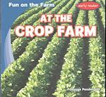 At the Crop Farm (Fun on the Farm)