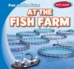 At the Fish Farm (Fun on the Farm)