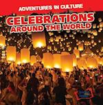 Celebrations Around the World (Adventures in Culture)