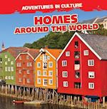 Homes Around the World (Adventures in Culture)