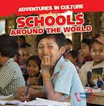 Schools Around the World (Adventures in Culture)