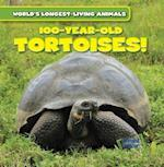100-Year-Old Tortoises! (Worlds Longest Living Animals, nr. 1)