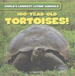 100-Year-Old Tortoises (Worlds Longest Living Animals)