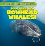 200-Year-Old Bowhead Whales! (Worlds Longest Living Animals)
