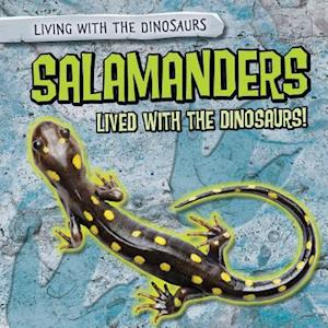 Salamanders Lived with the Dinosaurs!