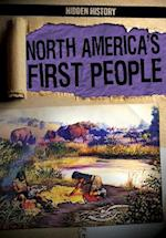 North America's First People (Hidden History, nr. 3)
