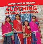 Clothing Around the World (Adventures in Culture)