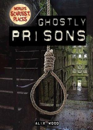 Ghostly Prisons