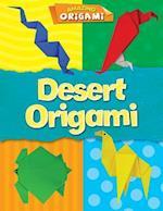 Desert Origami (Amazing Origami)