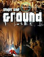 Under the Ground (Science on Patrol)